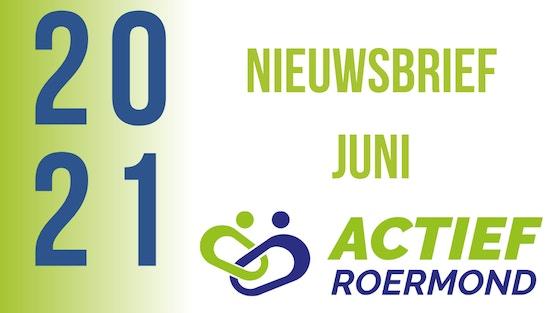 Nieuwsbrief Actief Roermond juni
