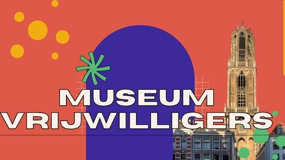 Ontdek het musea vrijwilligerswerk in Utrecht!