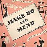 Make, Do and Mend