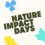 Nature Impact Days