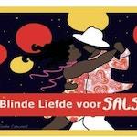 Blinde Liefde voor Salsa